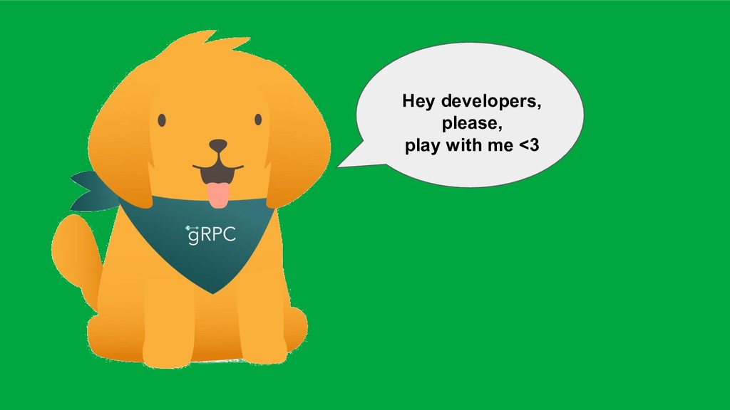 Hey developers, please, play with me <3