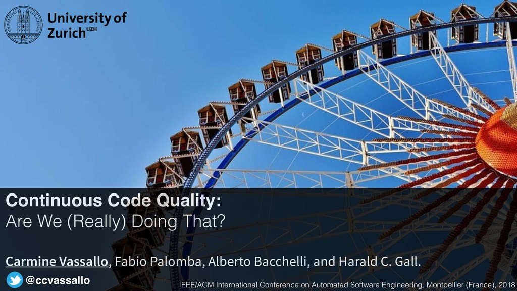 Continuous Code Quality: Are We (Really) Doing ...