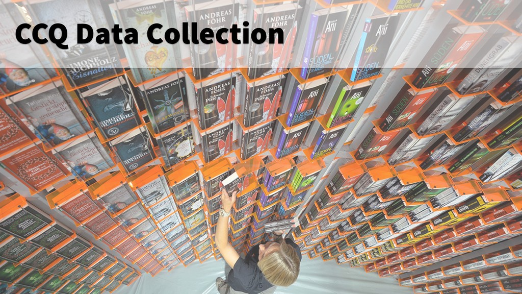 5 CCQ Data Collection