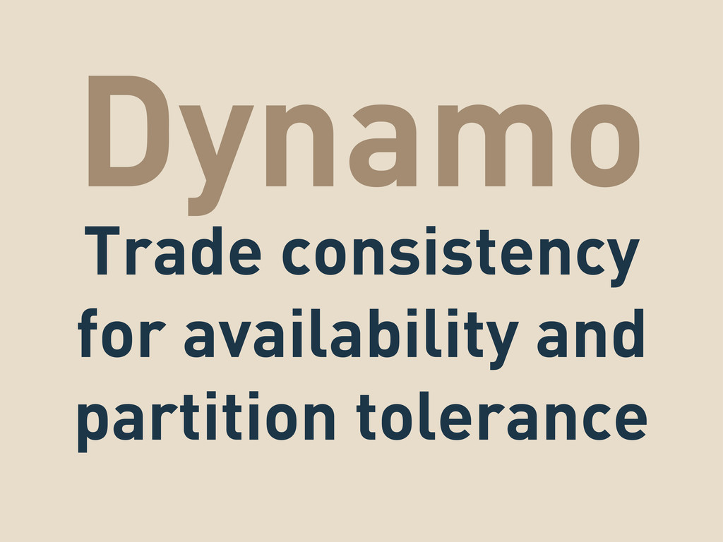 Dynamo Trade consistency for availability and p...