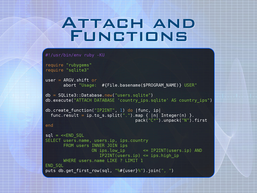 Attach and Functions #!/usr/bin/env ruby -KU ! ...