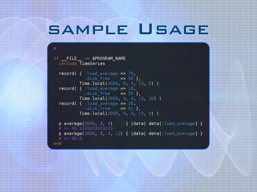 sample Usage # ... ! if __FILE__ == $PROGRAM_NA...