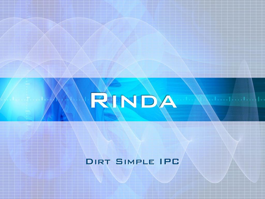 Dirt Simple IPC Rinda