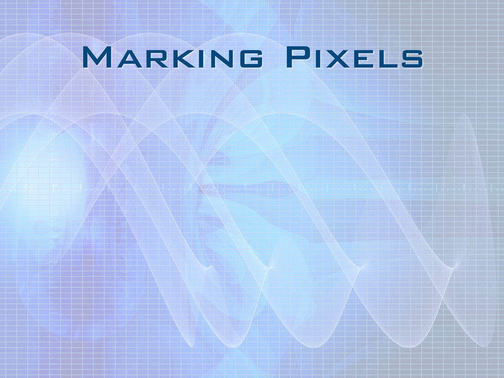 Marking Pixels