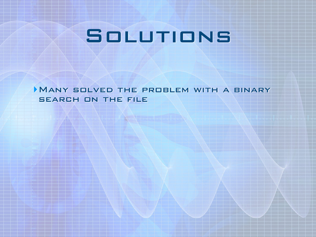 Solutions ‣Many solved the problem with a binar...