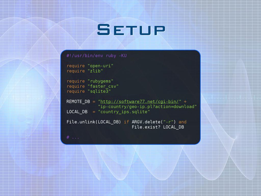 "Setup #!/usr/bin/env ruby -KU ! require ""open-u..."