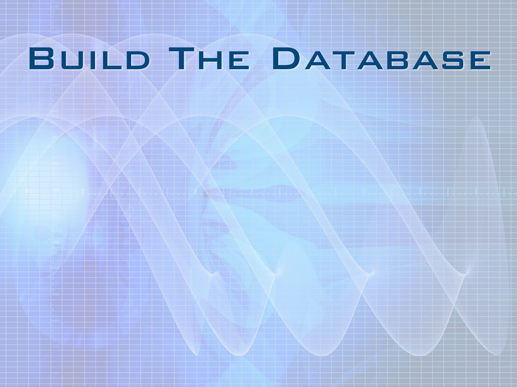 Build The Database