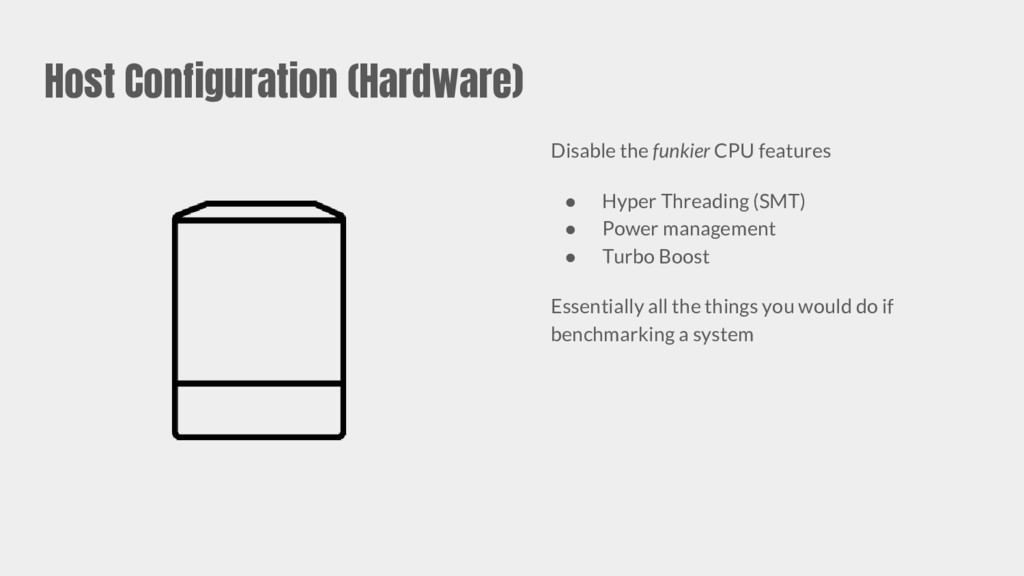 Host Configuration (Hardware) Disable the funki...