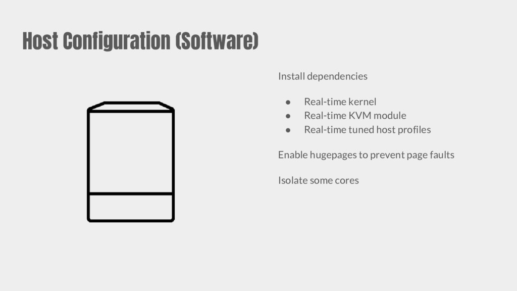 Host Configuration (Software) Install dependenc...