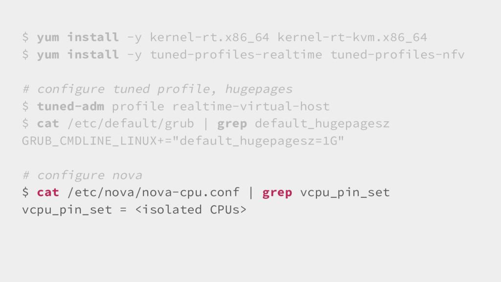 $ yum install -y kernel-rt.x86_64 kernel-rt-kvm...