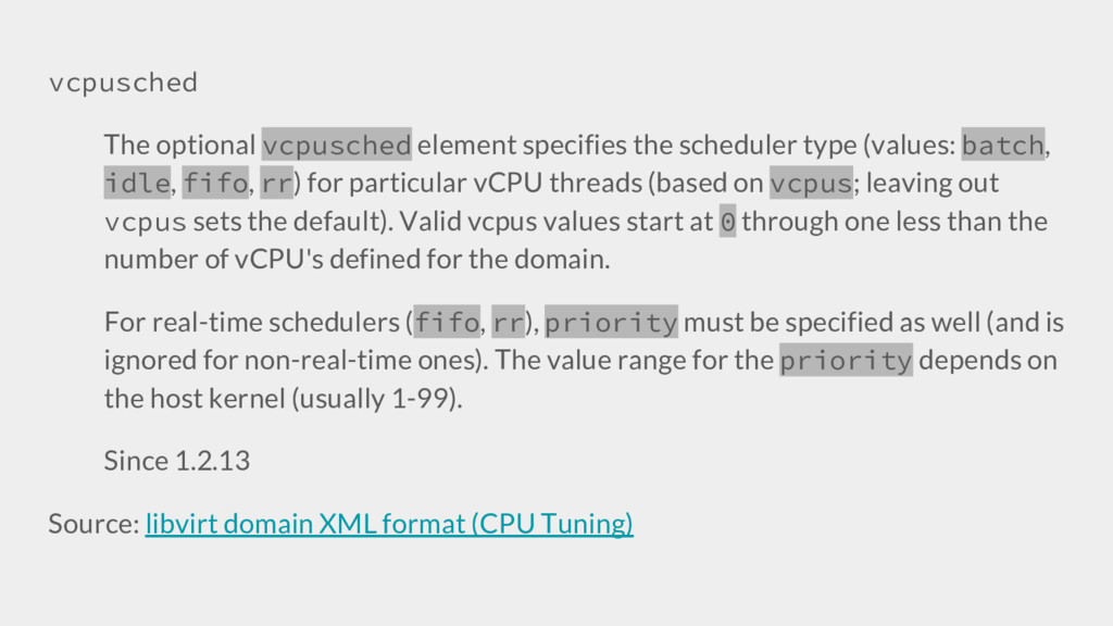 vcpusched The optional vcpusched element specif...