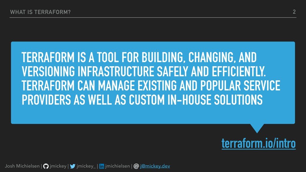 TERRAFORM IS A TOOL FOR BUILDING, CHANGING, AND...