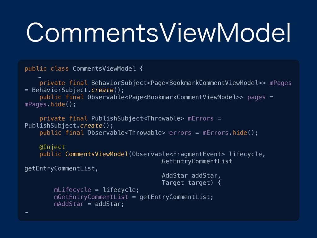 $PNNFOUT7JFX.PEFM public class CommentsViewMode...