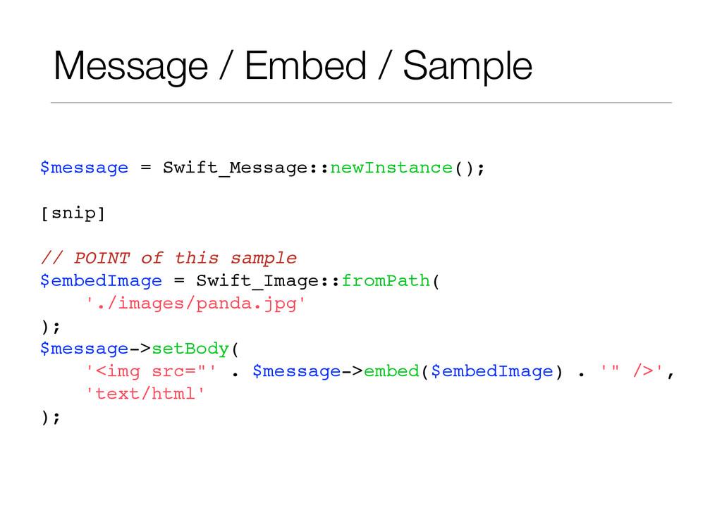 Message / Embed / Sample $message = Swift_Messa...