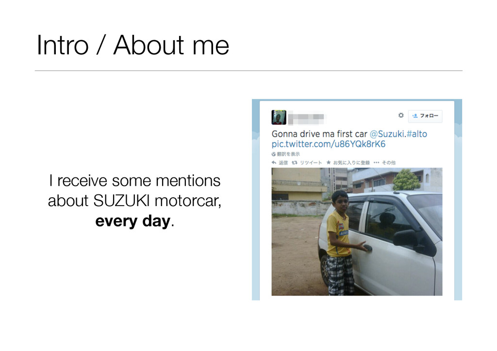 Intro / About me I receive some mentions about...