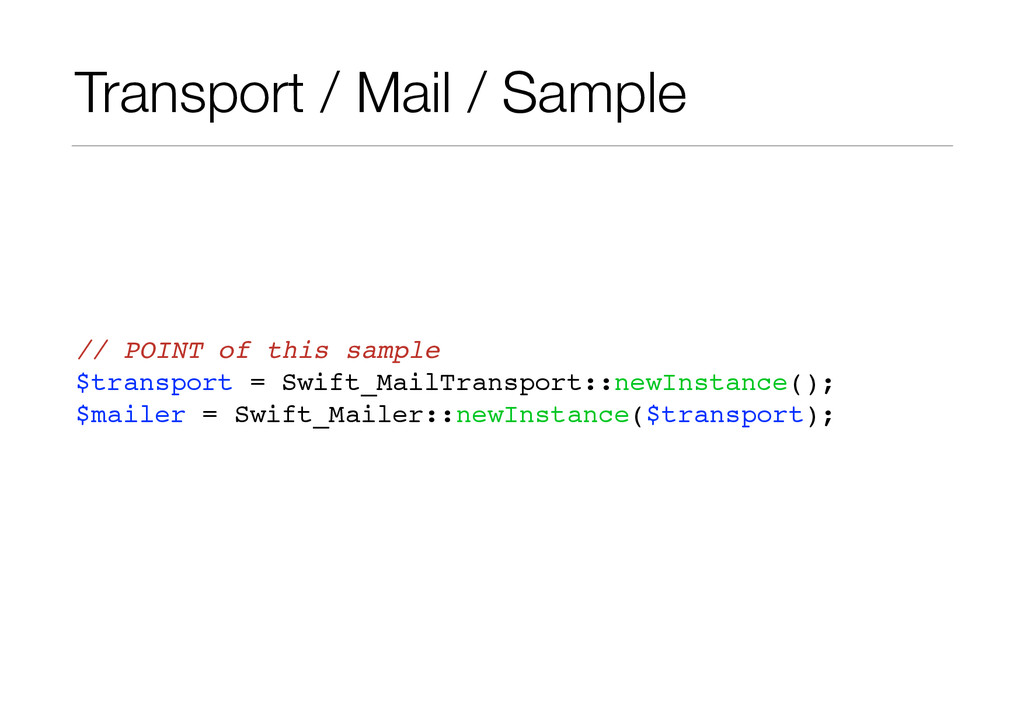 Transport / Mail / Sample // POINT of this samp...