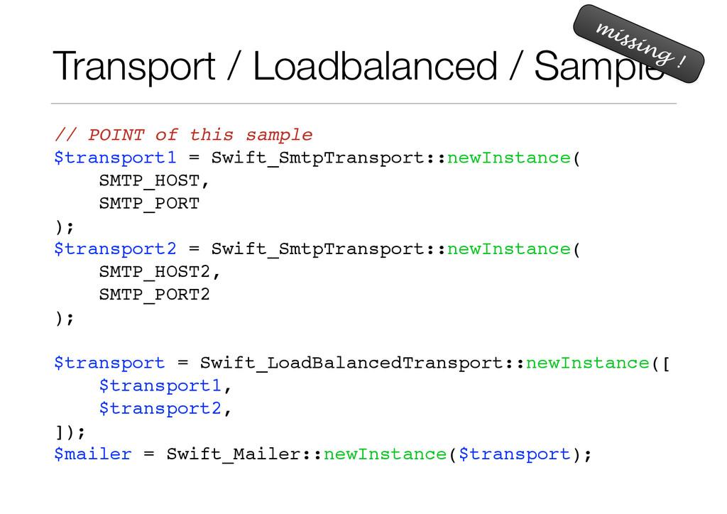 Transport / Loadbalanced / Sample // POINT of t...