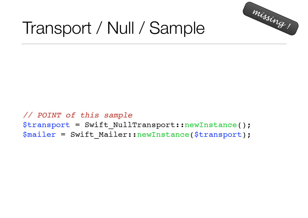 Transport / Null / Sample // POINT of this samp...