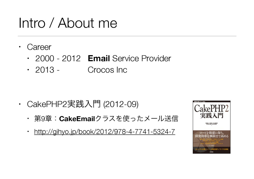 Intro / About me • Career • 2000 - 2012 Email S...