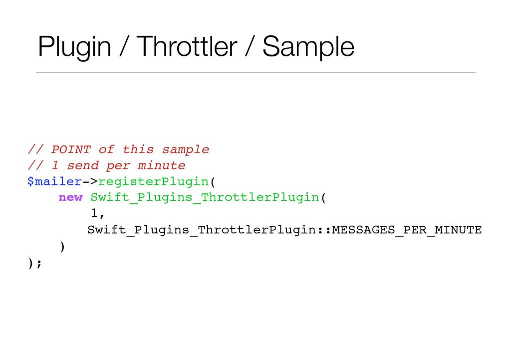 Plugin / Throttler / Sample // POINT of this sa...