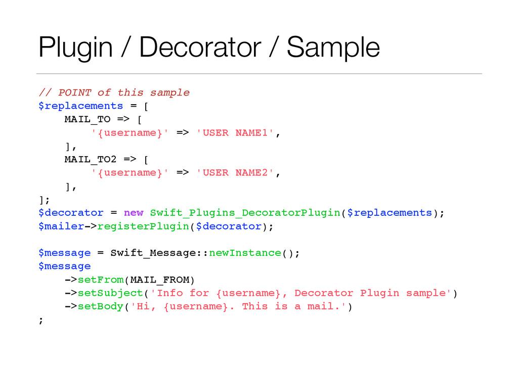 Plugin / Decorator / Sample // POINT of this sa...