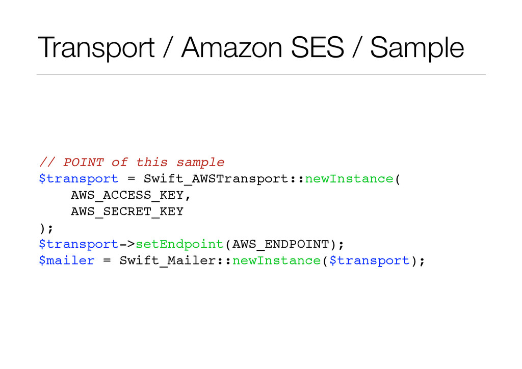 Transport / Amazon SES / Sample // POINT of thi...