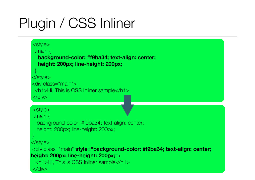 Plugin / CSS Inliner <style> .main { background...