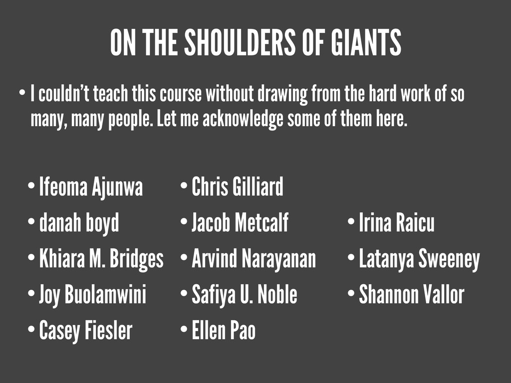 ON THE SHOULDERS OF GIANTS • I couldn't teach t...