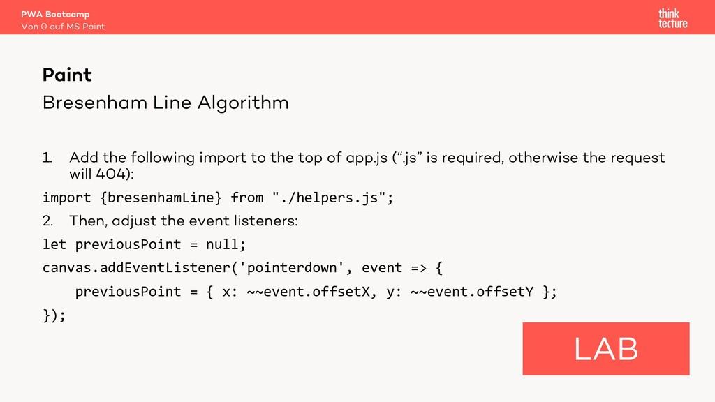 Bresenham Line Algorithm 1. Add the following i...