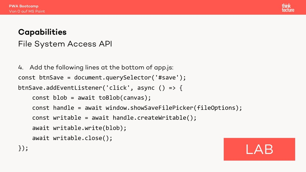 File System Access API 4. Add the following lin...