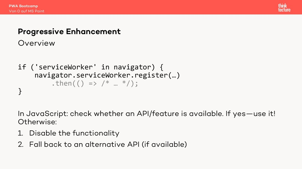 Overview if ('serviceWorker' in navigator) { na...