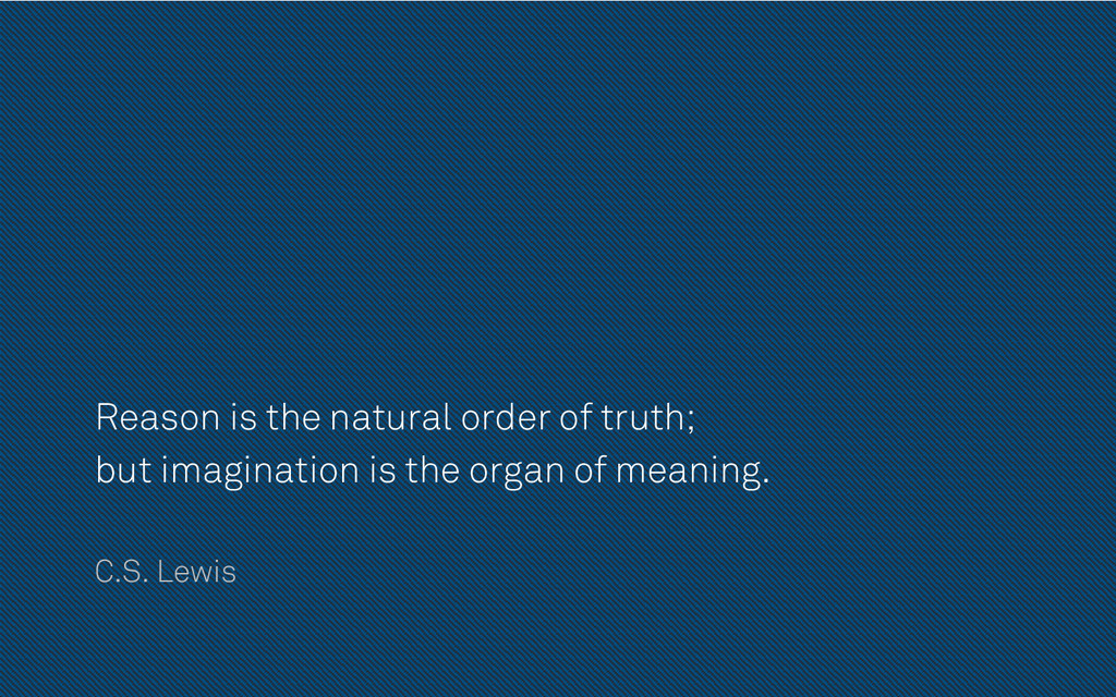 Reason is the natural order of truth; but imagi...