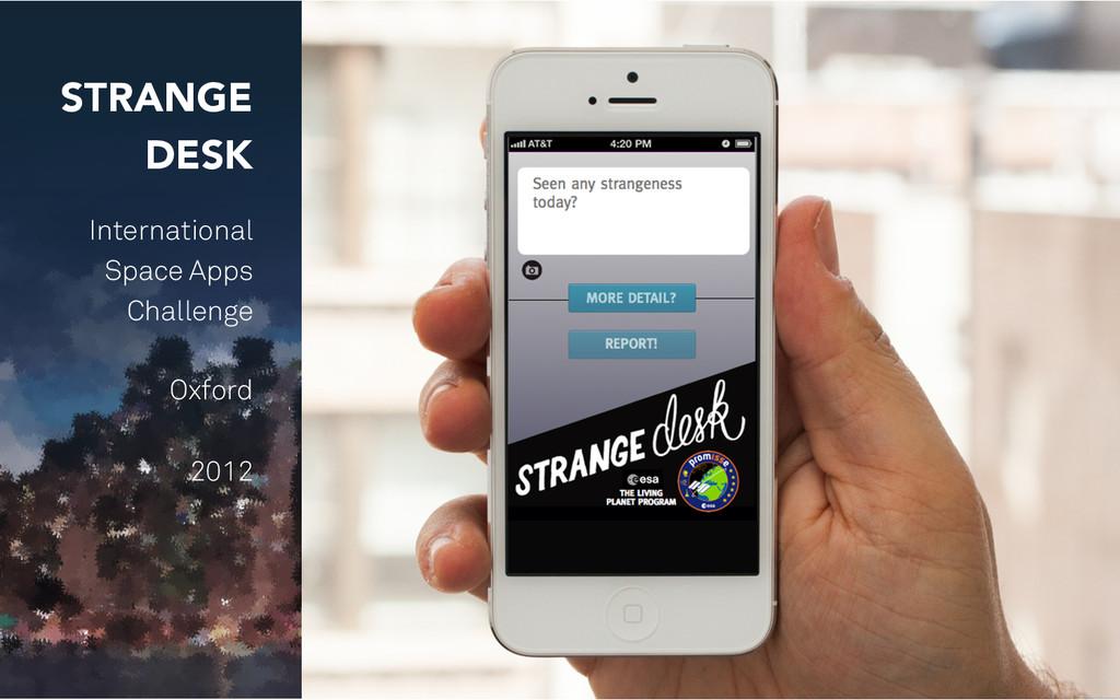 STRANGE DESK International Space Apps Challenge...