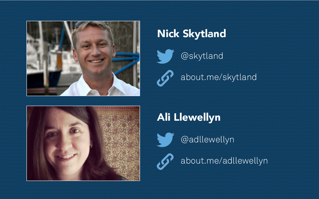Nick Skytland @skytland about.me/skytland Ali L...
