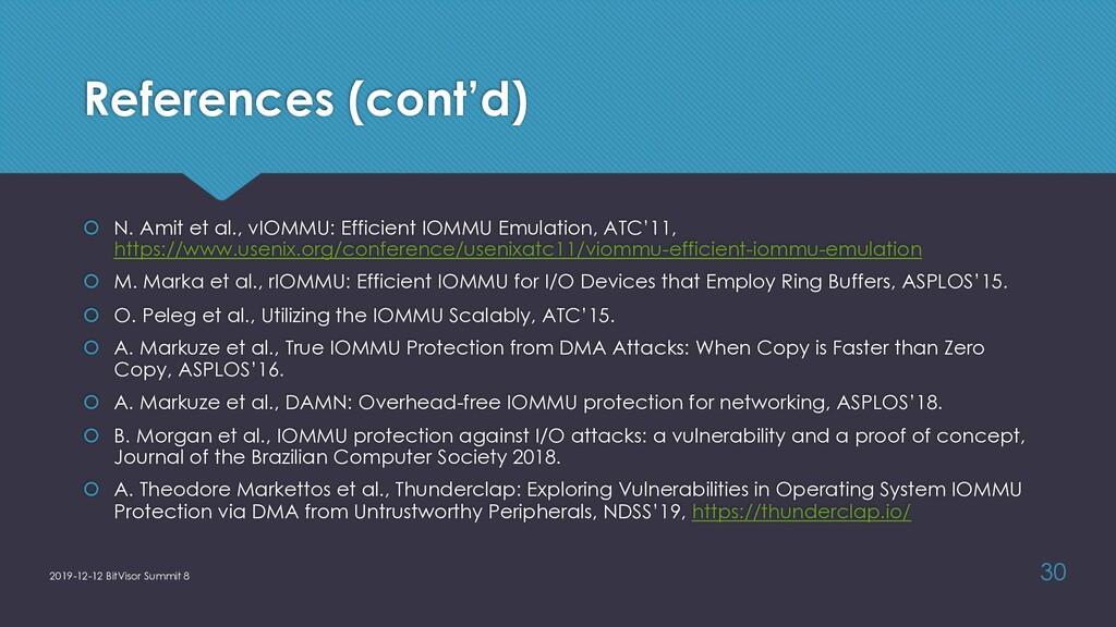 References (cont'd) š N. Amit et al., vIOMMU: E...