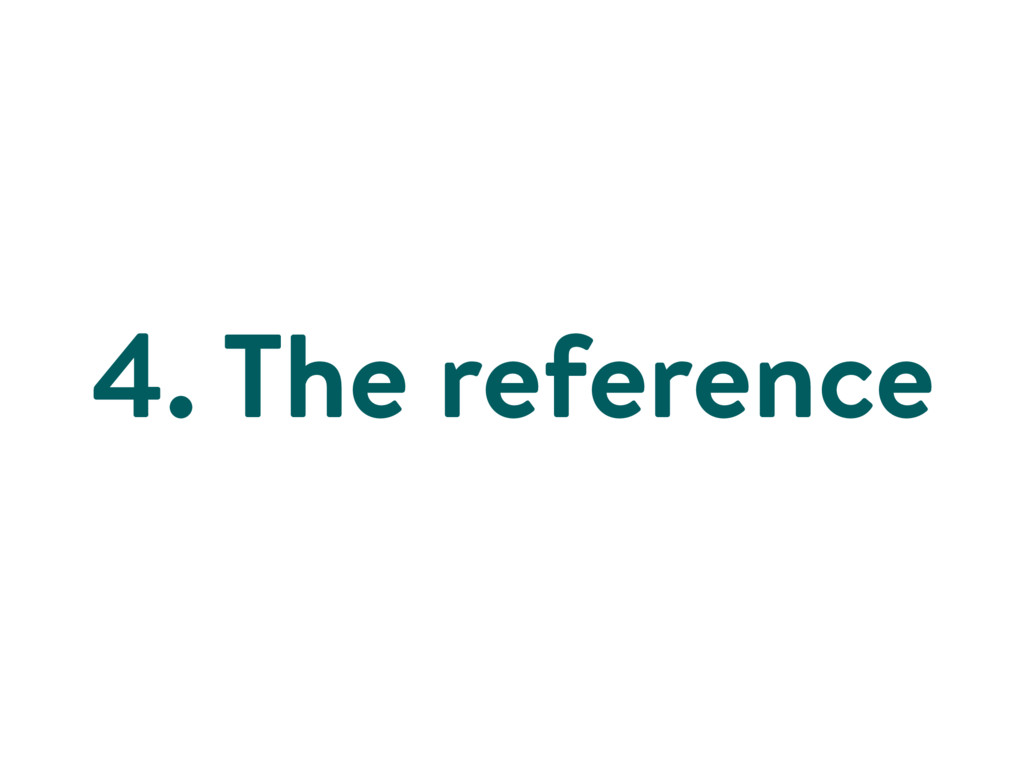 4. The reference