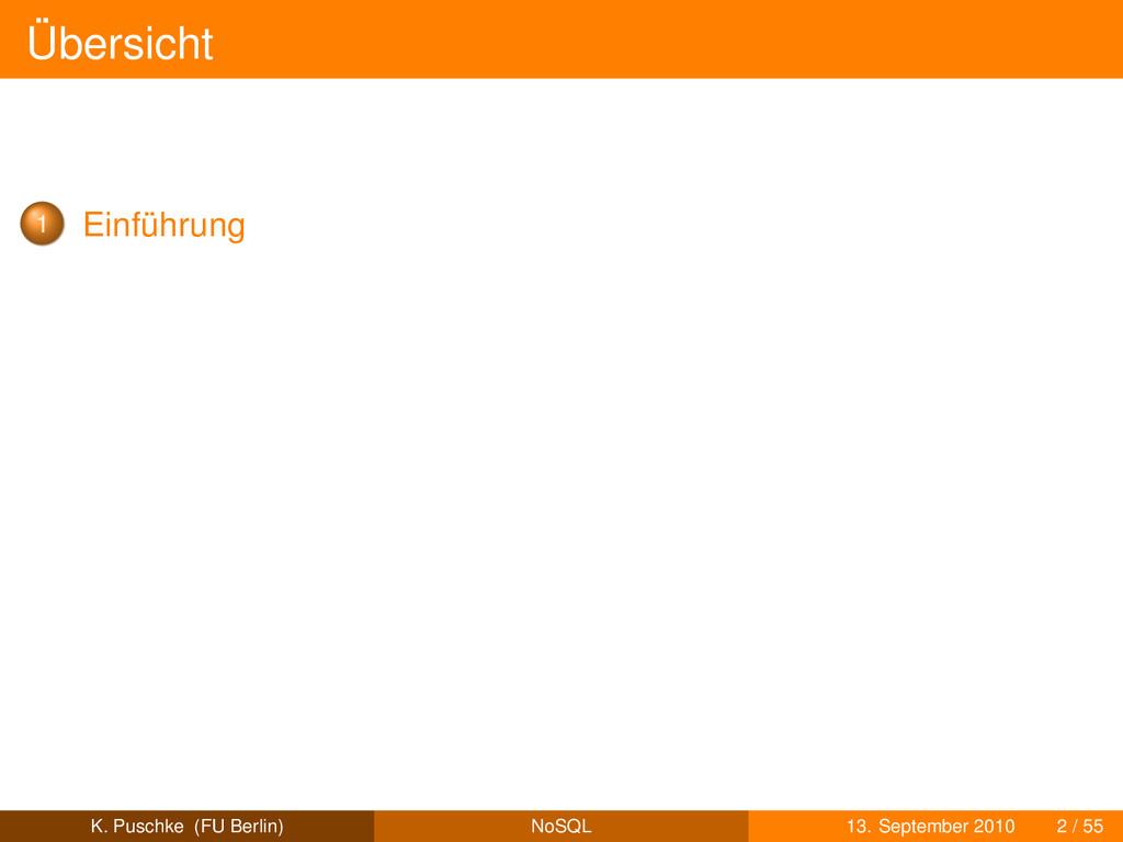 Übersicht 1 Einführung K. Puschke (FU Berlin) N...