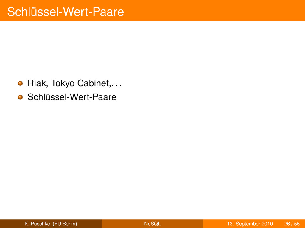 Schlüssel-Wert-Paare Riak, Tokyo Cabinet,. . . ...