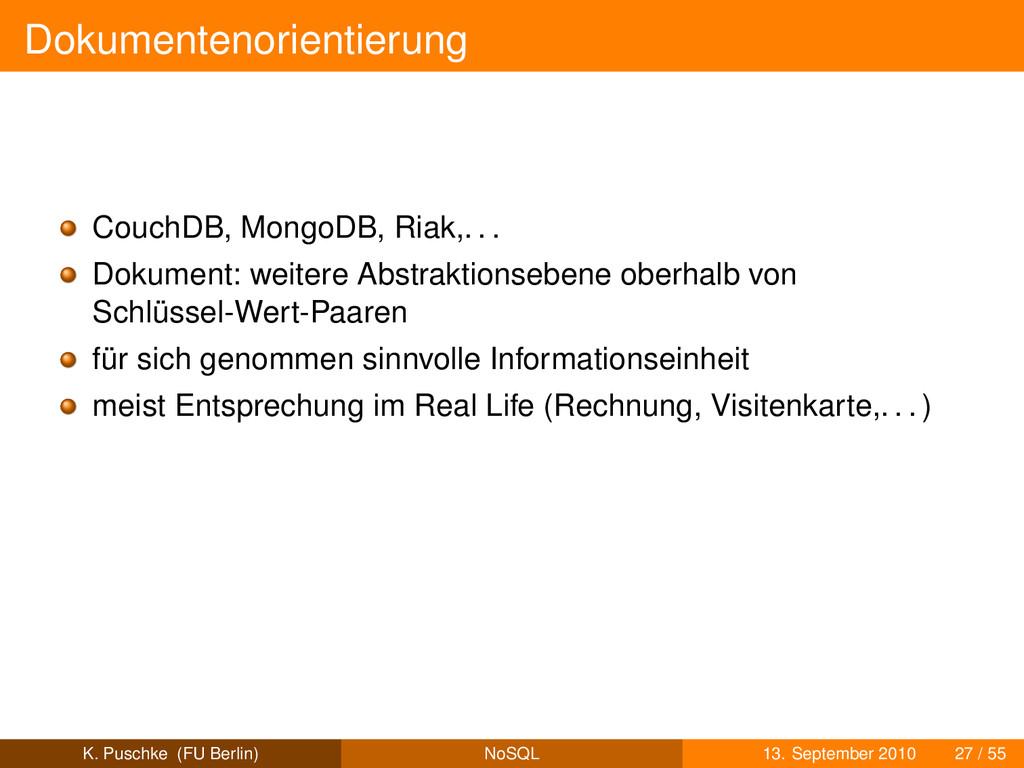 Dokumentenorientierung CouchDB, MongoDB, Riak,....