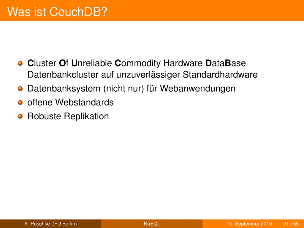 Was ist CouchDB? Cluster Of Unreliable Commodit...