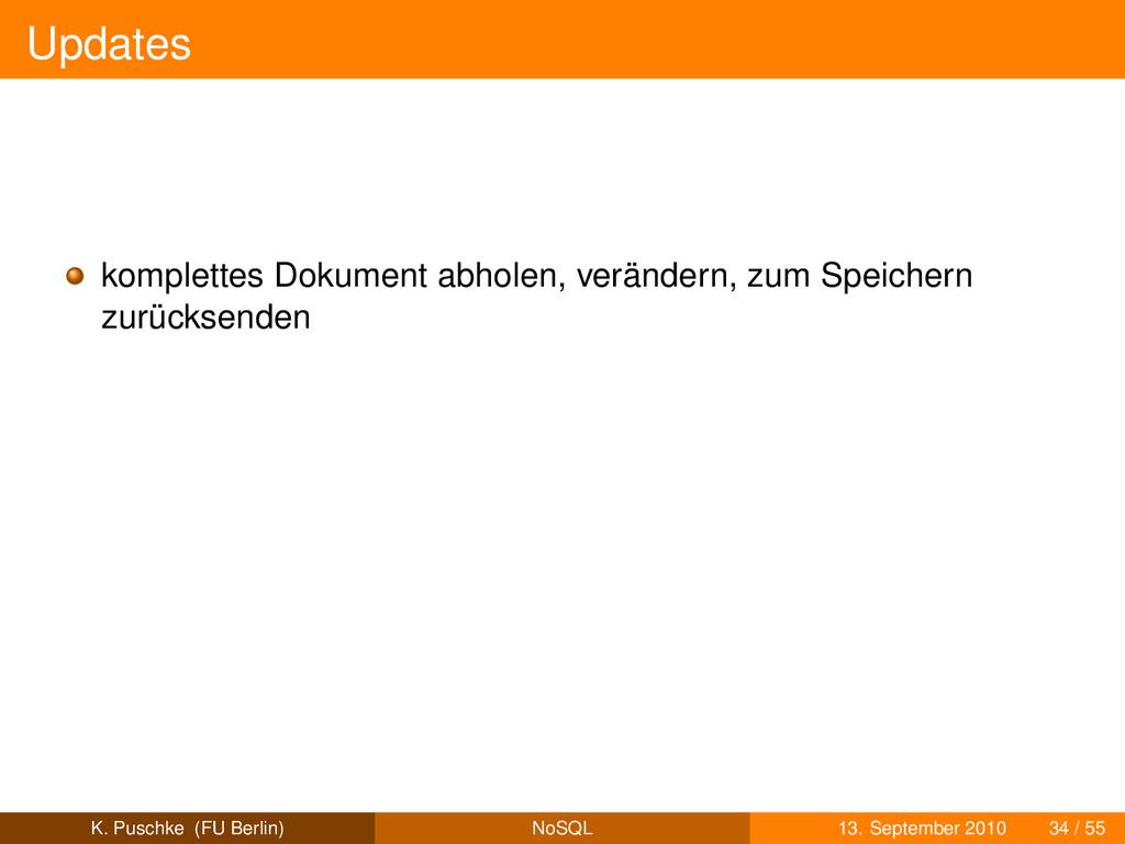 Updates komplettes Dokument abholen, verändern,...