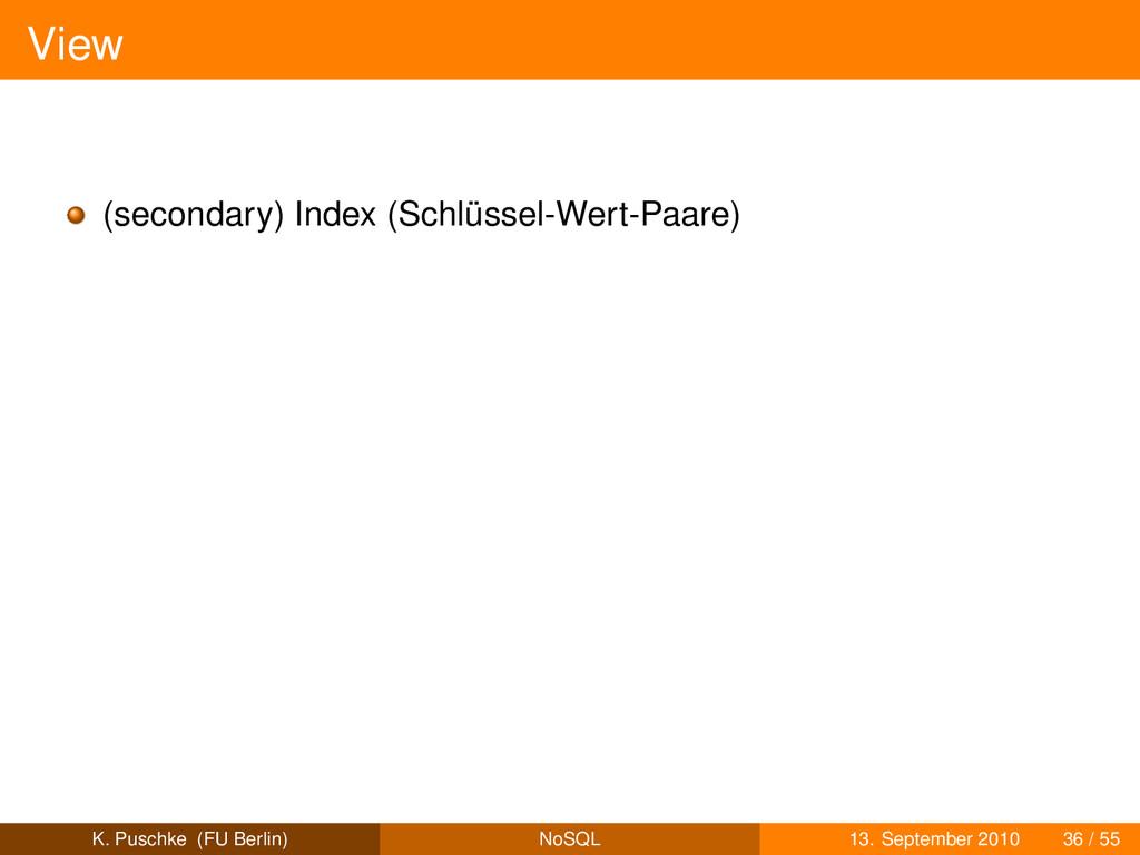 View (secondary) Index (Schlüssel-Wert-Paare) K...