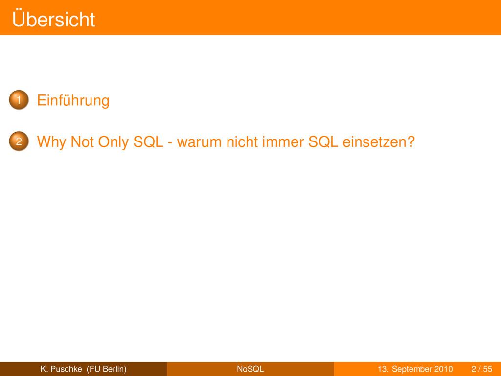 Übersicht 1 Einführung 2 Why Not Only SQL - war...