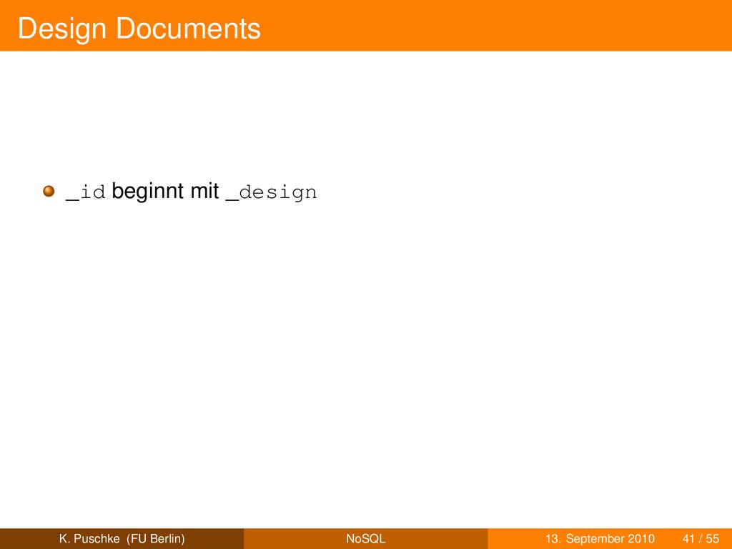 Design Documents _id beginnt mit _design K. Pus...