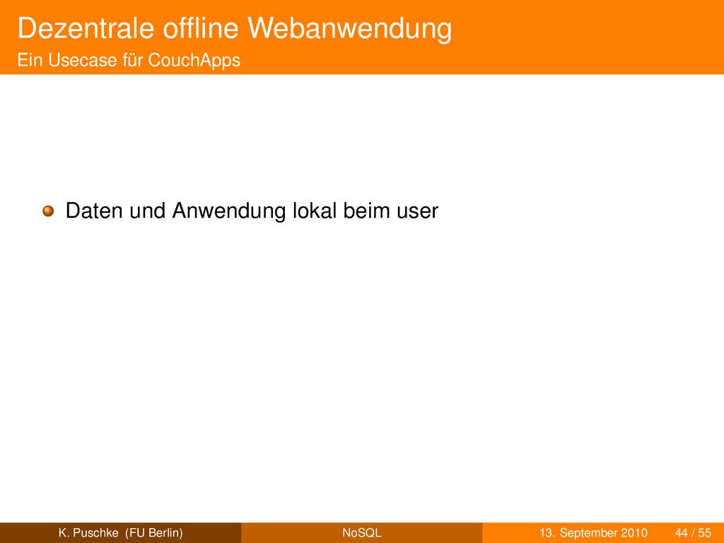 Dezentrale offline Webanwendung Ein Usecase für ...