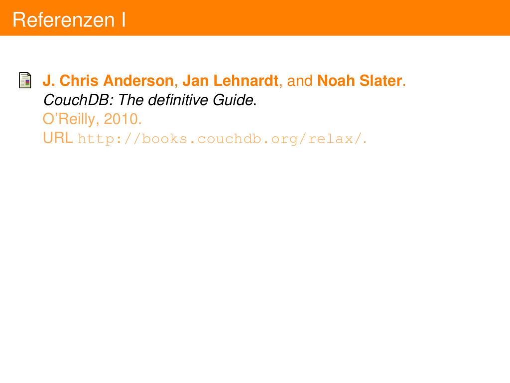 Referenzen I J. Chris Anderson, Jan Lehnardt, a...