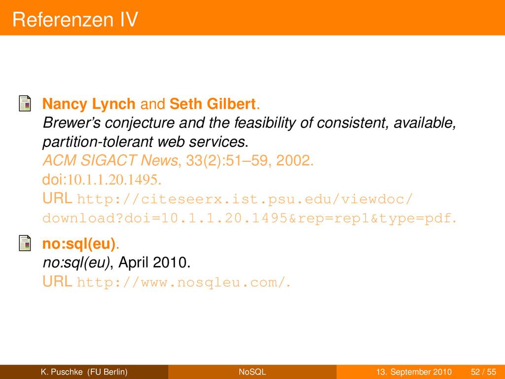 Referenzen IV Nancy Lynch and Seth Gilbert. Bre...