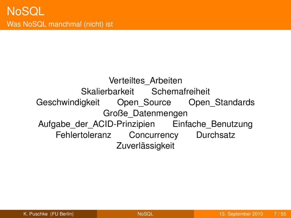 NoSQL Was NoSQL manchmal (nicht) ist Verteiltes...