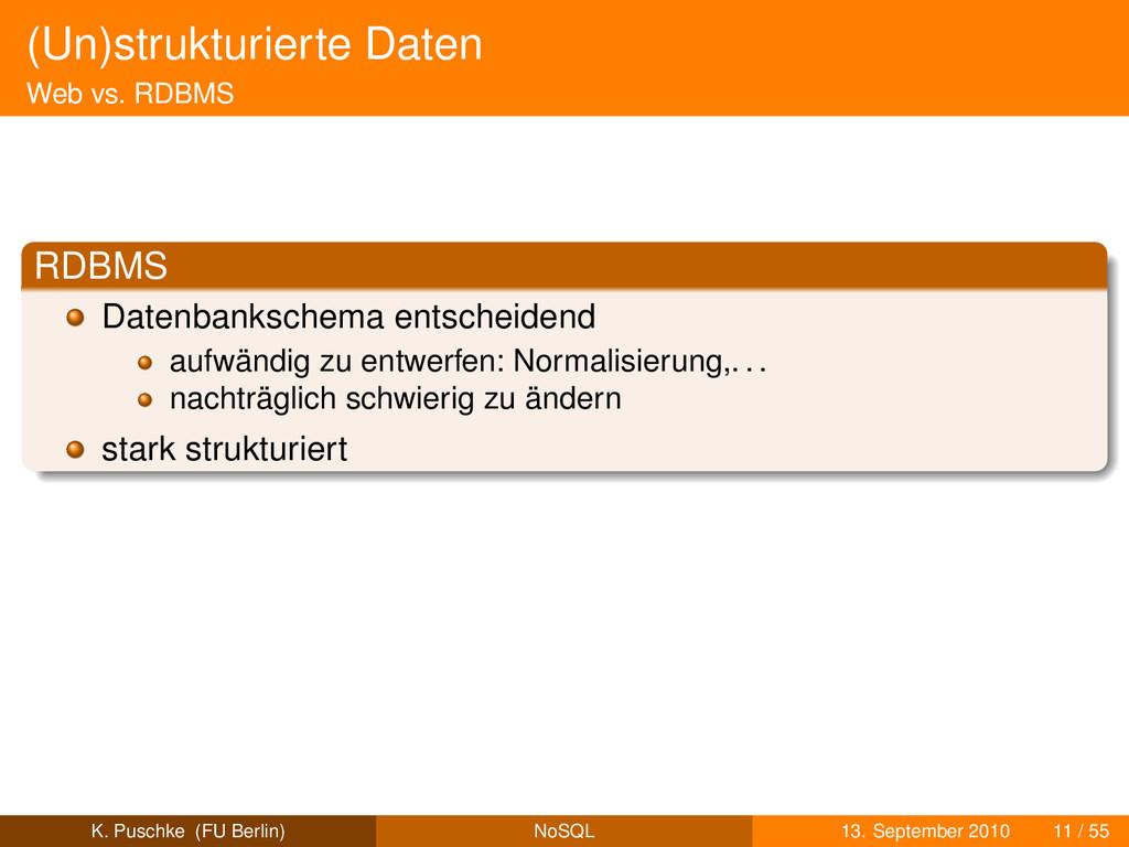 (Un)strukturierte Daten Web vs. RDBMS RDBMS Dat...