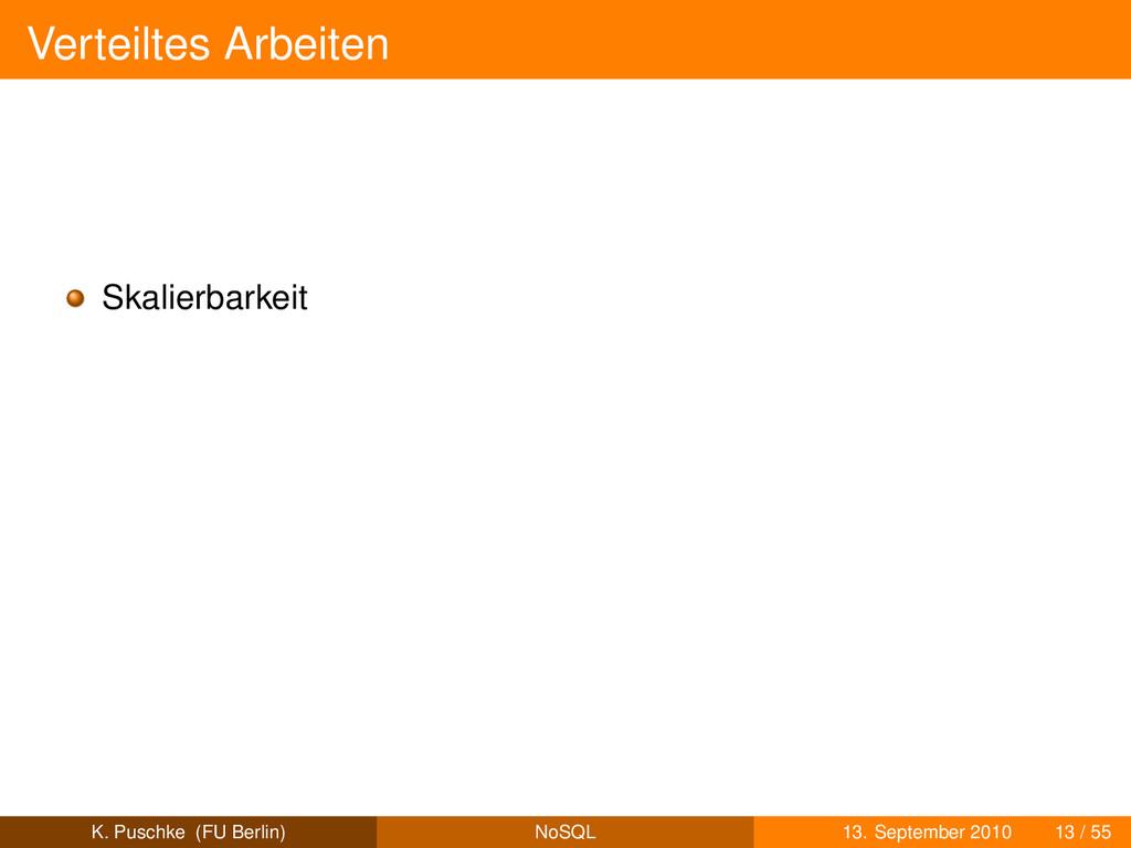 Verteiltes Arbeiten Skalierbarkeit K. Puschke (...
